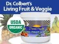 Dr. Colbert's USDA Organic Living Fruit and Veggie